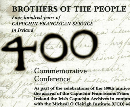 Capuchin Heritage Celebration tomorrow in Church St. Friary Dublin! All welcome!