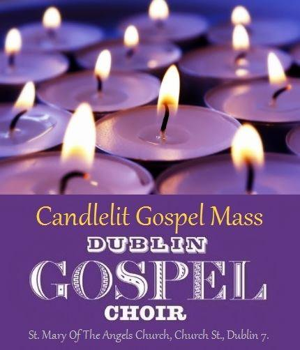 Dublin Gospel Choir Mass 2nd and 4th Sundays in Church Street 7pm