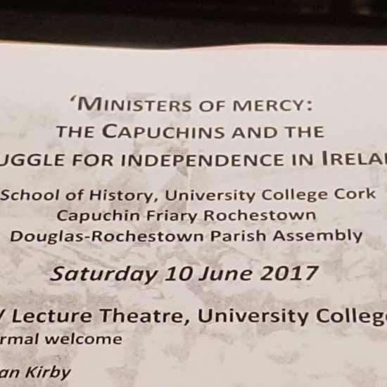 Ministers of Mercy. UCC Historical Conference on the Capuchins and Ireland's struggle for independence